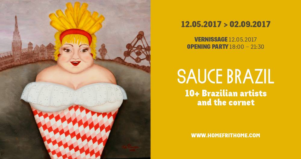"Exposition ""Sauce Brazil"" Home Frit' Home"